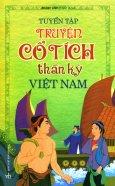 Tuyển Tập Truyện Cổ Tích Thần Kỳ Việt Nam