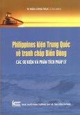 Philippines Kiện Trung Quốc Về Tranh Chấp Biển Đông - Các Sự Kiện Và Phân Tích Pháp Lý