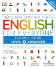 Tiếng Anh Cho Mọi Người - English For Everyone Course Book Level 4 Advanced (Kèm 1 CD)