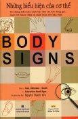 Những Biểu Hiện Của Cơ Thể (Body Signs)