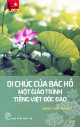 Di Chúc Của Bác Hồ - Một Giáo Trình Tiếng Việt Độc Đáo