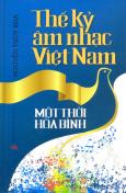 Thế Kỷ Âm Nhạc Việt Nam - Một Thời Hòa Bình