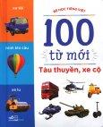 100 Từ Mới - Tàu Thuyền, Xe Cộ