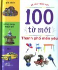 100 Từ Mới - Thành Phố Mến Yêu