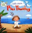 Tủ Sách Cùng Bé Yêu Khám Phá Thiên Nhiên - Loài Chim Phi Thường