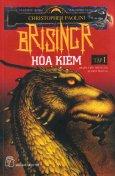Brisingr Hỏa Kiếm - Tập 1 (Phần Tiếp Theo Của Eldest Đại Ca)