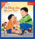 ETS - Học Cách Sống Hòa Thuận - Tớ Đồng Cảm, Tớ Quan Tâm! (Song Ngữ)