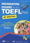 Giáo Trình Hướng Dẫn Ôn Tập Và Chuẩn Bị Cho Kỳ Thi TOEFL (Kèm 1 CD)