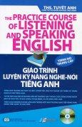 Giáo Trình Luyện Kỹ Năng Nghe - Nói Tiếng Anh (Kèm 1 CD) - Trình Độ Trung Cấp