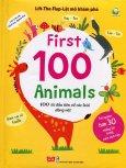 First 100 Animals - 100 Từ Đầu Tiên Về Các Loài Động Vật