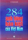 284 Anh Hùng Hào Kiệt Của Việt Nam (Tập 1)