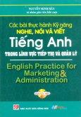 Các Bài Thực Hành Kỹ Năng Nghe, Nói Và Viết Tiếng Anh Trong Lĩnh Vực Tiếp Thị Và Quản Lý (Kèm 1 CD)