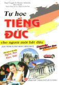 Tự Học Tiếng Đức Cho Người Mới Bắt Đầu (Kèm 1 CD) - Tái Bản 2014