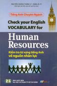 Tiếng Anh Chuyên Ngành - Kiểm Tra Từ Vựng Tiếng Anh Về Nguồn Nhân Lực