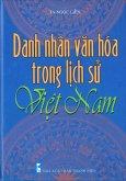 Danh Nhân Văn Hoá Trong Lịch Sử Việt Nam