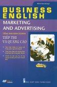 Tiếng Anh Kinh Doanh - Tiếp Thị Và Quảng Cáo (Kèm 1 CD)