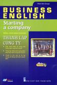 Tiếng Anh Kinh Doanh - Thành Lập Công Ty (Kèm 1 CD)