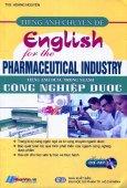 Tiếng Anh Dùng Trong Ngành Công Nghiệp Dược (Kèm 1 CD)