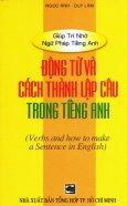 Động Từ Và Cách Thành Lập Câu Trong Tiếng Anh