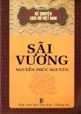 Kể Chuyện Lịch Sử Việt Nam - Sãi Vương Nguyễn Phúc Nguyên
