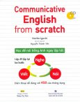Communicative English From Scratch (Kèm 1 CD)