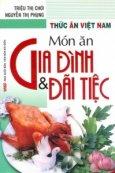 Thức Ăn Việt Nam - Món Ăn Gia Đình Và Đãi Tiệc
