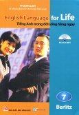 English Language For Life - Tiếng Anh Trong Đời Sống Hằng Ngày - Tập 7 (Kèm 1 CD)