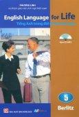 English Language For Life - Tiếng Anh Trong Đời Sống Hằng Ngày - Tập 5 (Kèm 1 CD)