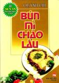 Bún Mì Cháo Lẩu - 60 Món Ăn Được Nhiều Người Ưa Thích