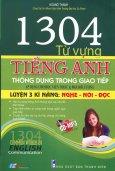1304 Từ Vựng Tiếng Anh Thông Dụng Trong Giao Tiếp (Kèm 1 CD)