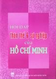 Hỏi Đáp Thân Thế Và Sự Nghiệp Của Hồ Chí Minh