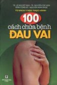 100 cách chữa bệnh đau vai