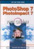 Photoshop 7 - PhotoImpact 7 Phục chế ảnh