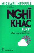 Nghĩ Khác - Flip It (Tái Bản 2017)