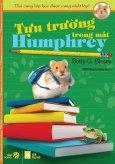 Thú Cưng Lớp Học Được Cưng Nhất Lớp - Tập 7: Tựu Trường Trong Mắt Humphrey