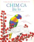 Tô Điểm Thiên Nhiên - Sách Tô Màu Và Kiến Thức Khoa Học - Chim Ca Líu Lo