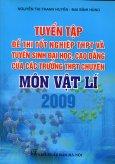 Tuyển Tập Đề Thi Tốt Nghiệp THPT Và Tuyển Sinh Đại Học, Cao Đẳng Của Các Trường THPT Chuyên Môn Vật Lí 2009