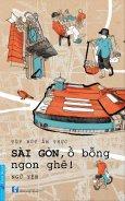 Sài Gòn, Ồ Bỗng Ngon Ghê!