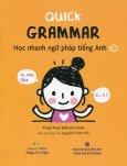 Quick Grammar - Học Nhanh Ngữ Pháp Tiếng Anh