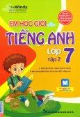 Em Học Giỏi Tiếng Anh Lớp 7 - Tập 2