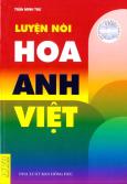 Luyện Nói Hoa - Anh - Việt