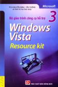 Bộ Giáo Trình Công Cụ Hỗ Trợ Windows Vista Resource Kit - Tập 3