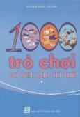 1000 Trò Chơi Có Ích Cho Trí Tuệ - Tập 1