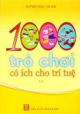 1000 Trò Chơi Có Ích Cho Trí Tuệ - Tập 2