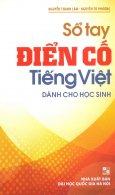 Sổ Tay Điển Cố Tiếng Việt Dành Cho Học Sinh