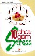 10 Phút Giảm Stress