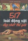 517 Loài Động Vật Đẹp Nhất Thế Giới