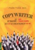 Copywriter - Từ Lý Thuyết Đến Thực Chiến