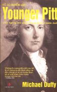 Hồ Sơ Quyền Lực Younger Pitt - Thủ Tướng Trẻ Nhất Trong Lịch Sử Nước Anh
