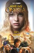 Mộng Giới Oniria - Tập 2: Vua Cát
